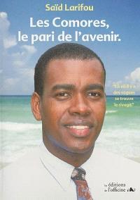 Les Comores, le pari de l'avenir