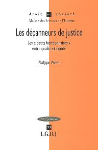 Les dépanneurs de justice : les petits fonctionnaires entre égalité et équité