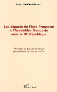 Les députés de l'Inde française à l'Assemblée nationale sous la IVe République