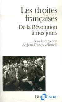 Les droites françaises : de la Révolution à nos jours