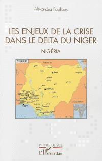 Les enjeux de la crise dans le delta du Niger : Nigeria
