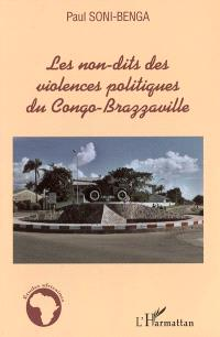 Les non-dits des violences politiques du Congo-Brazzaville