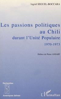 Les passions politiques au Chili durant l'Unité populaire, 1970-1973