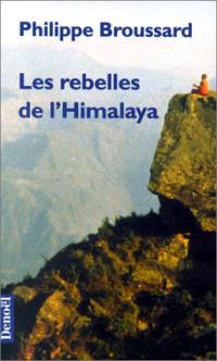 Les rebelles de l'Himalaya