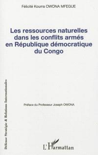 Les ressources naturelles dans les conflits armés en République démocratique du Congo