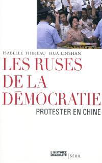 Les ruses de la démocratie : protester en Chine