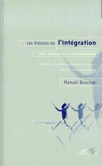 Les théories de l'intégration : entre universalisme et différentialisme