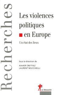 Les violences politiques en Europe : un état des lieux