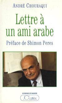 Lettre à un ami arabe