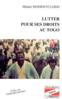 Lutter pour ses droits au Togo