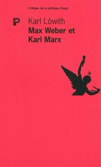 Max Weber et Karl Marx