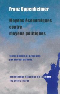 Moyens économiques contre moyens politiques