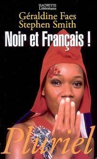 Noir et français !