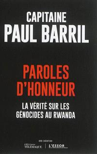 Paroles d'honneur : la vérité sur les génocides au Rwanda