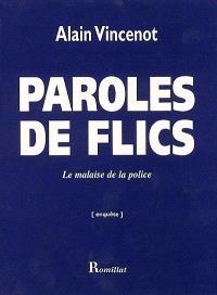 Paroles de flic : le malaise de la police