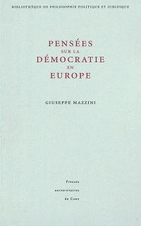 Pensées sur la démocratie en Europe