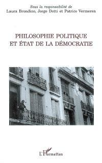 Philosophie politique et état de la démocratie