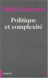 Politique et complexité : les contributions de la théorie générale des systèmes