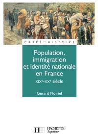 Population, immigration et identité nationale en France : 19e-20e siècle