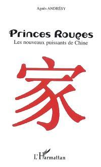 Princes rouges : les nouveaux puissants de Chine