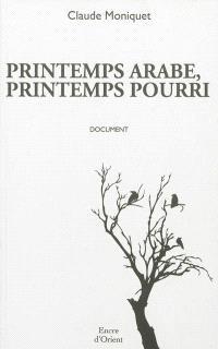 Printemps arabe, printemps pourri