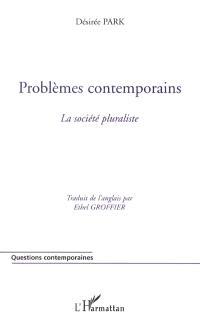 Problèmes contemporains : la société pluraliste