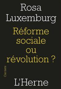 Réforme sociale ou révolution ? : extraits
