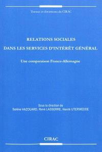 Relations sociales dans les services d'intérêt général : une comparaison France-Allemagne