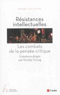 Résistances intellectuelles : les combats de la pensée critique