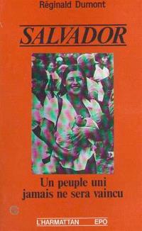 Salvador : un peuple uni jamais ne sera vaincu