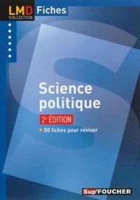 Science politique : 50 fiches pour réviser