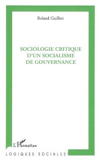 Sociologie critique d'un socialisme de gouvernance
