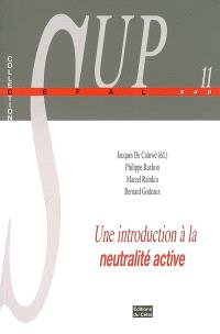 Une introduction à la neutralité active