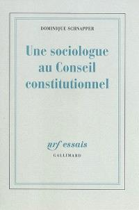 Une sociologue au Conseil constitutionnel
