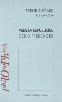 Vers la République des différences