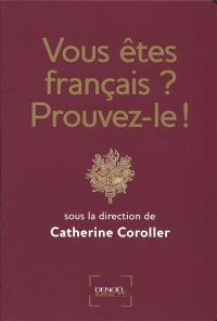 Vous êtes français ? Prouvez-le !