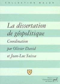 La dissertation de géopolitique : lexique, méthode, sujets