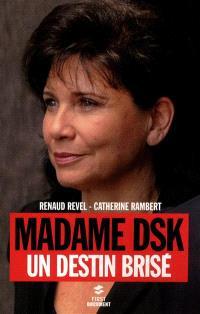 Madame DSK : un destin brisé