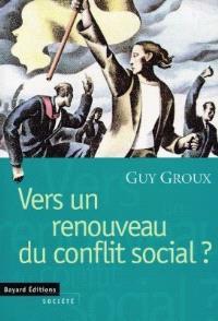 Vers un renouveau du conflit social ?