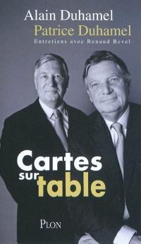 Cartes sur table : entretiens avec Renaud Revel