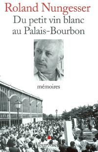 Du petit vin blanc au Palais-Bourbon