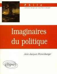 Imaginaires du politique