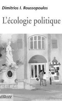 L'écologie politique  : au-delà de l'environnementalisme