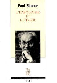 L'idéologie et l'utopie