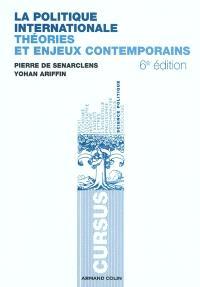 La politique internationale : théories et enjeux contemporains