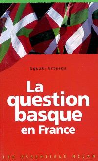 La question basque en France