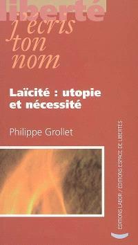 Laïcité : utopie et nécessité