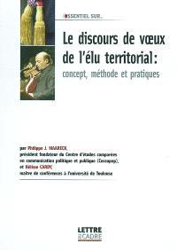 Le discours de voeux de l'élu territorial : concepts, méthode et pratiques