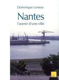 Nantes : l'avenir d'une ville