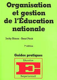 Organisation et gestion de l'Education nationale : à jour au 1er mai 2000
